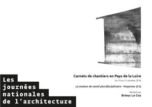 Couverture - Carnets de chantiers - maison de santé pluridisciplinaire - Mayenne - Brieuc Le Coz - Plan 5 - JNARchi 2018